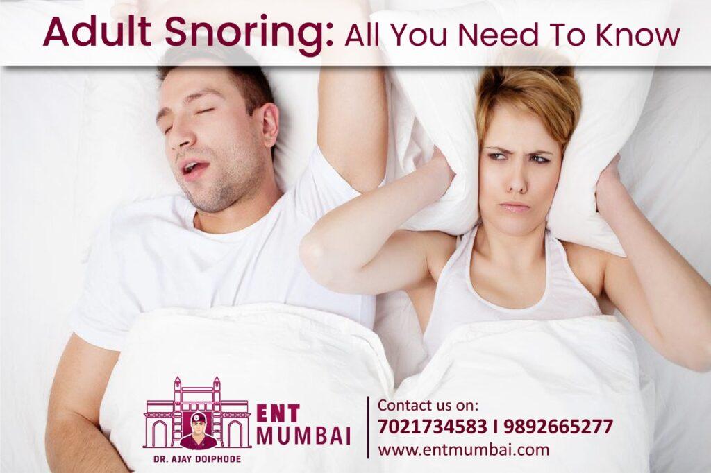 Adult Snoring ENT Mumbai